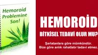Hemoroid problemlerine özel çözümler