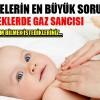 Bebeklerde gaz sorunu nasıl çözülür?